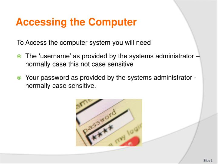 Accessing the Computer