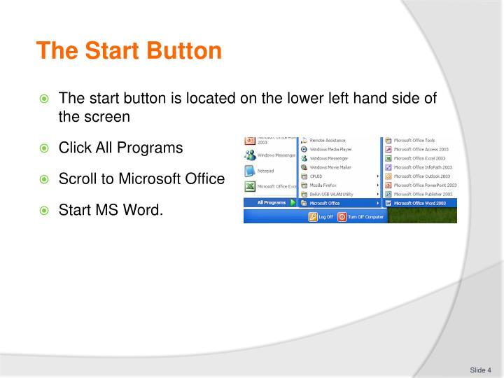 The Start Button