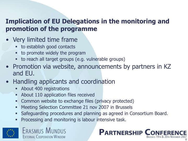 Implication of EU Delegations in the monitoring and promotion of the programme