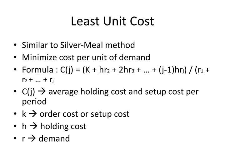 Least Unit Cost