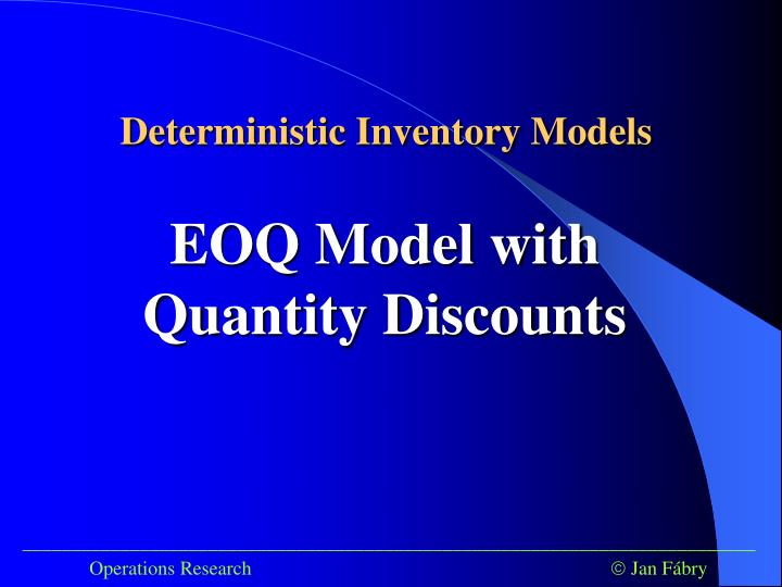 Deterministic Inventory Models