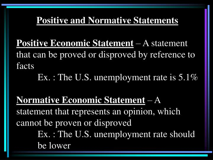 Positive and Normative Statements