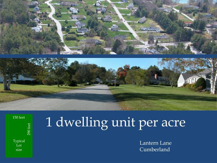 1 dwelling unit per acre