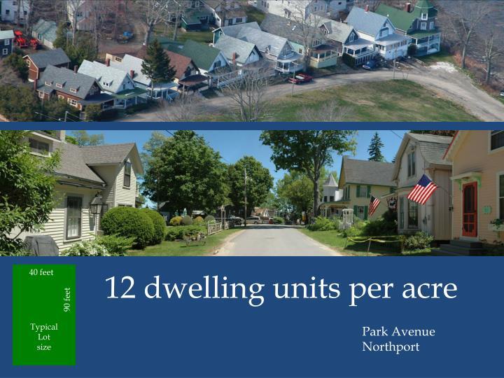 12 dwelling units per acre