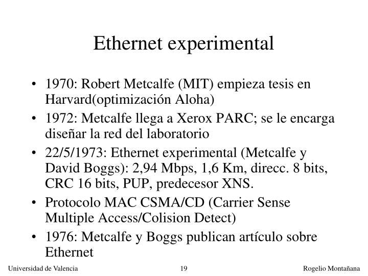 Ethernet experimental