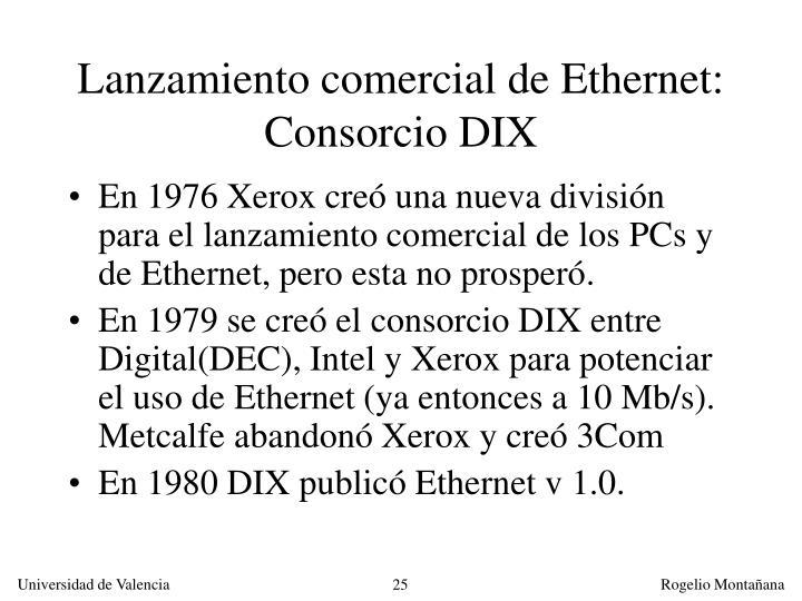 Lanzamiento comercial de Ethernet: Consorcio