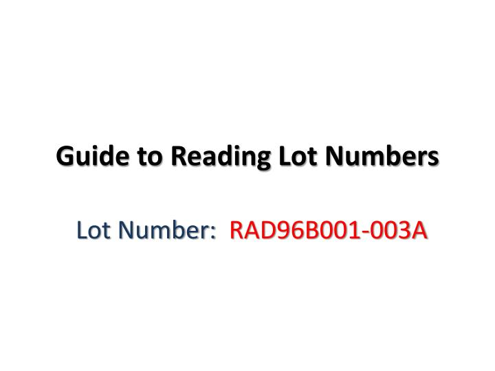 Guide to reading lot numbers