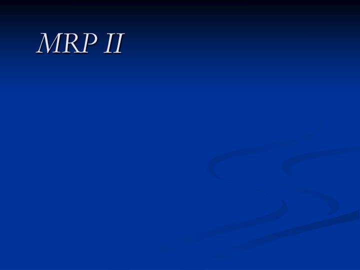 MRP II