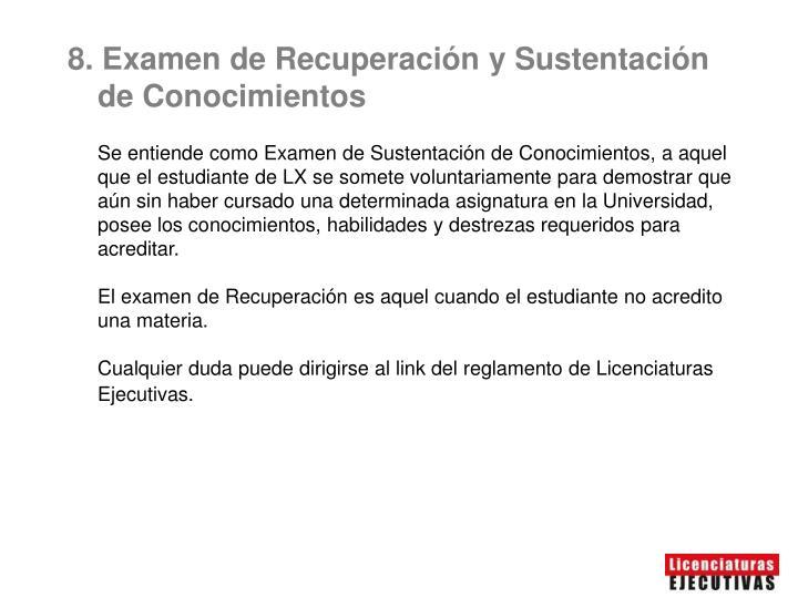 8. Examen de Recuperación y Sustentación de Conocimientos