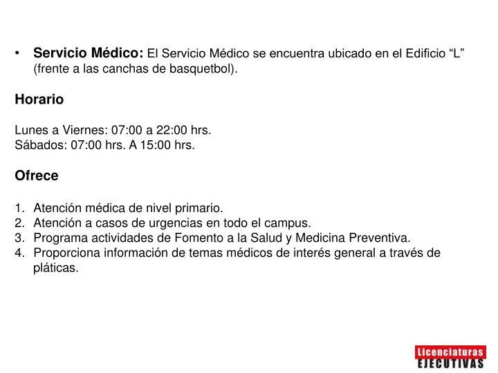 Servicio Médico: