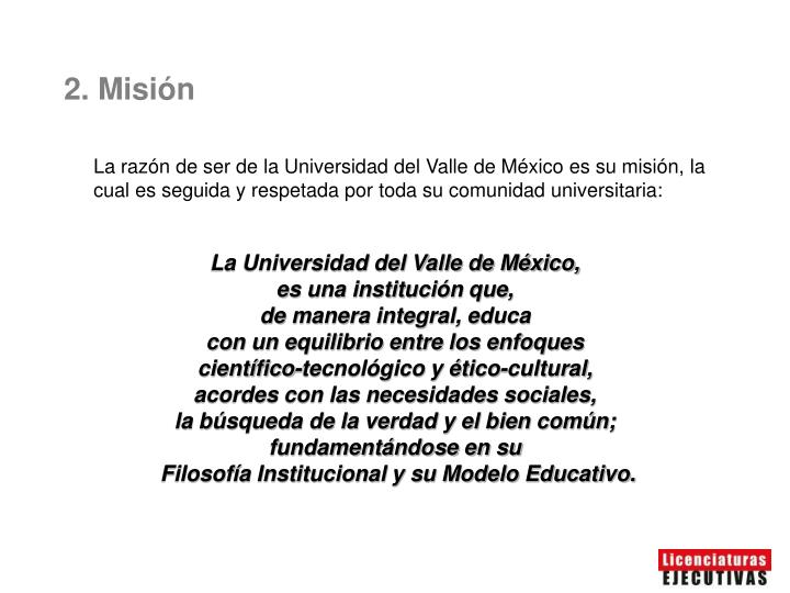 2. Misión