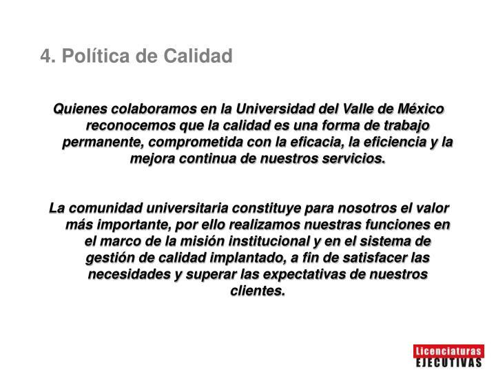 4. Política de Calidad