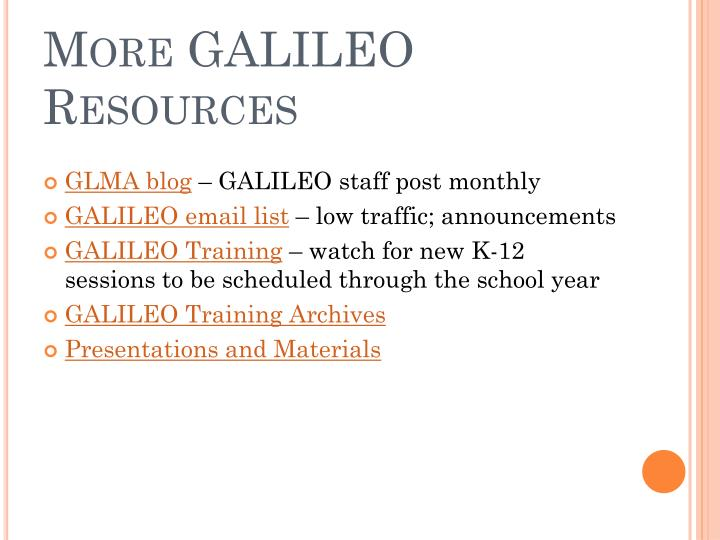 More GALILEO Resources