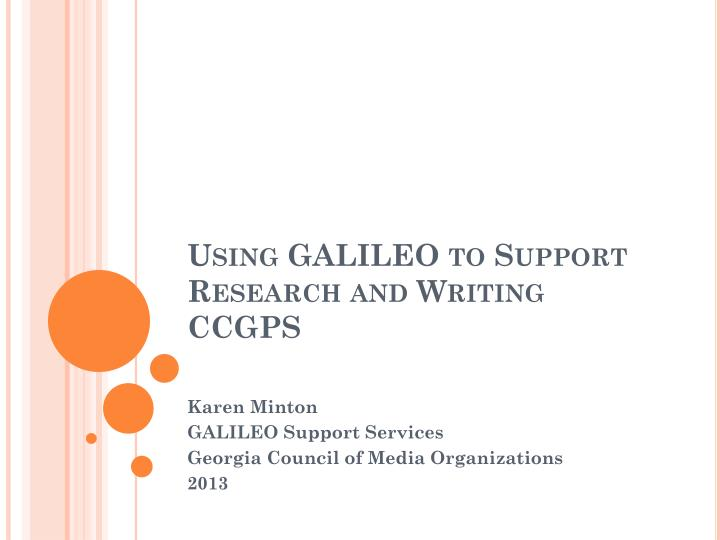 Using galileo to support research and writing ccgps