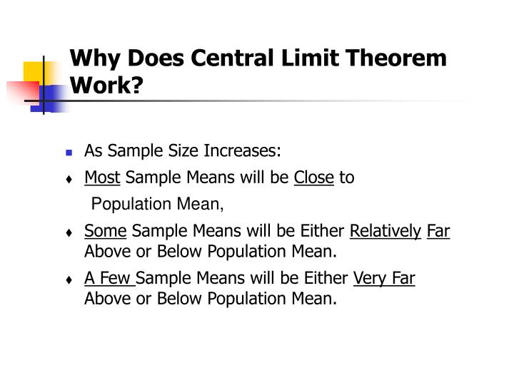 Why Does Central Limit Theorem Work?