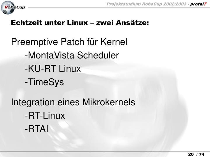 Echtzeit unter Linux – zwei Ansätze: