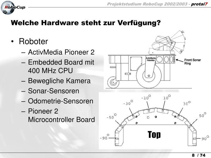 Welche Hardware steht zur Verfügung?