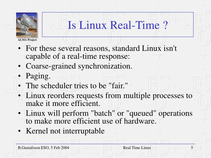 Is Linux Real-Time ?