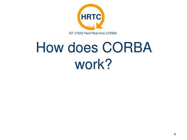 How does CORBA work?
