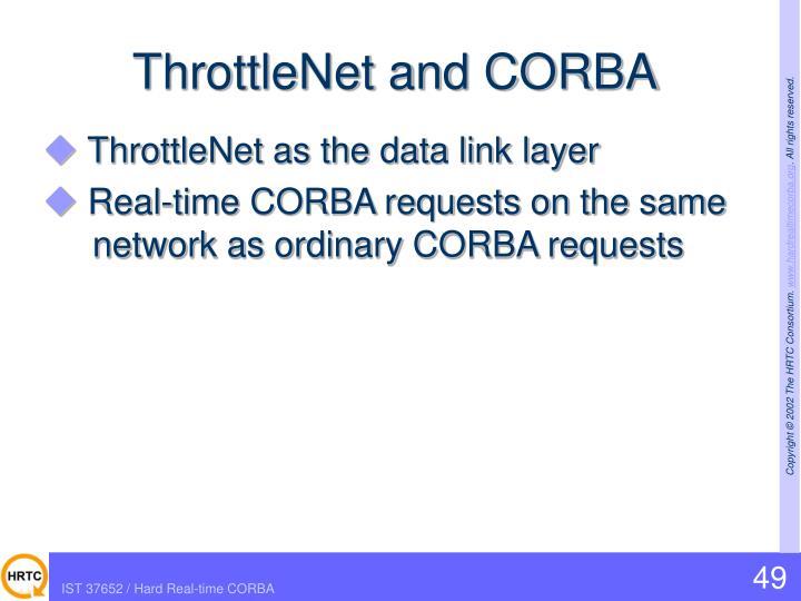 ThrottleNet and CORBA