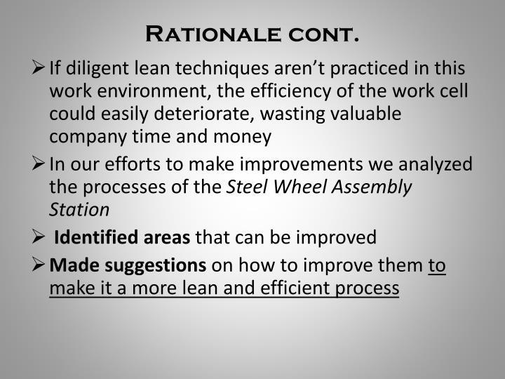 Rationale cont.