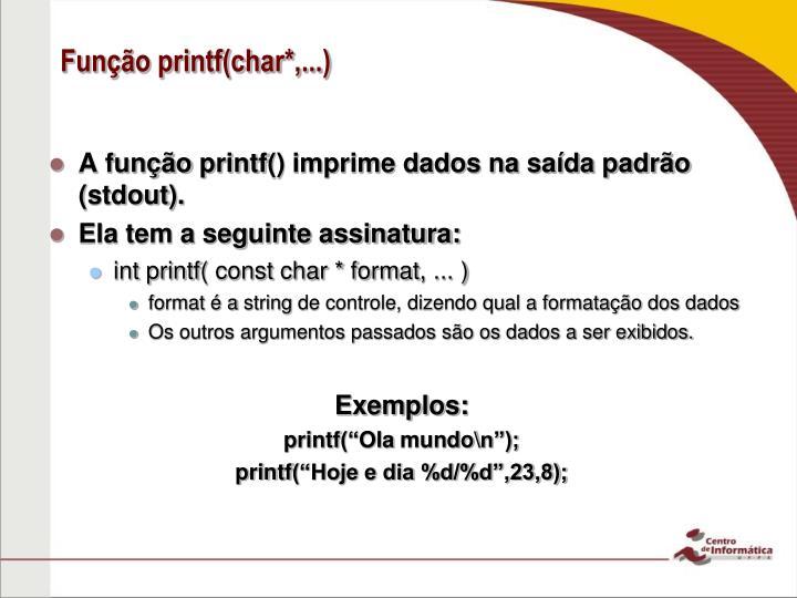 Função printf(char*,...)