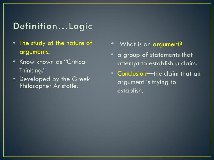 Definition…Logic