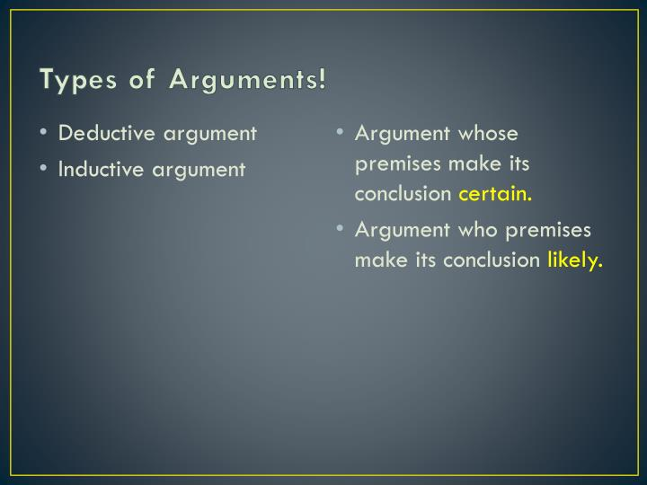 Types of Arguments!