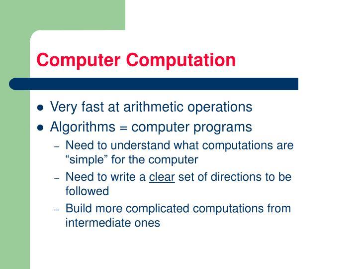 Computer Computation