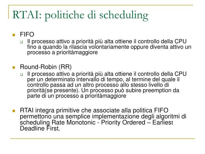 RTAI: politiche di scheduling