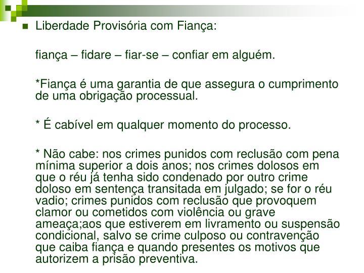 Liberdade Provisória com Fiança: