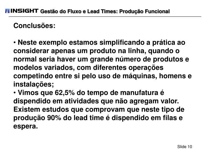 Gestão do Fluxo e Lead Times: Produção Funcional