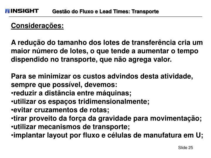 Gestão do Fluxo e Lead Times: Transporte