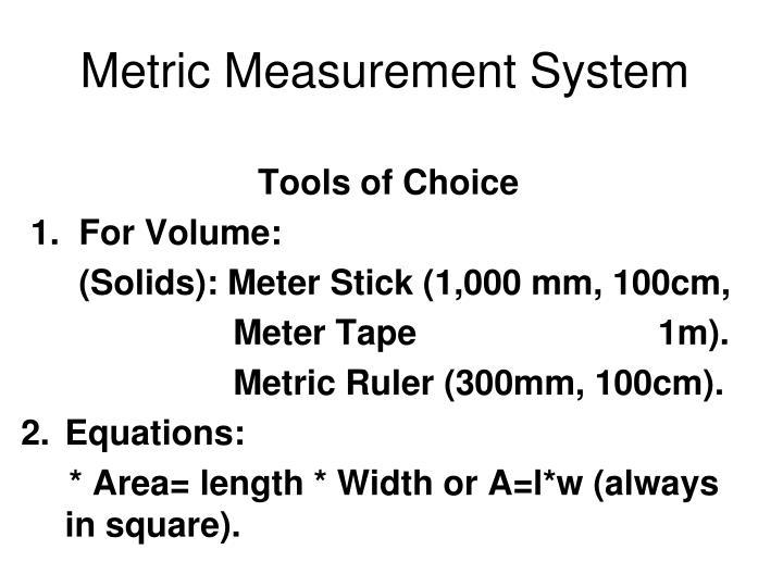 Metric Measurement System