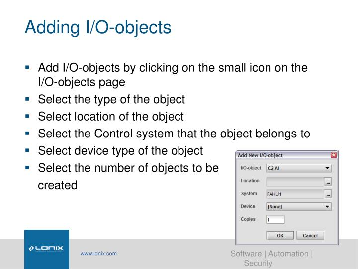 Adding I/O-objects