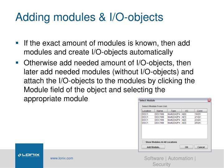 Adding modules & I/O-objects