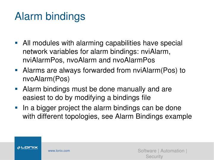 Alarm bindings