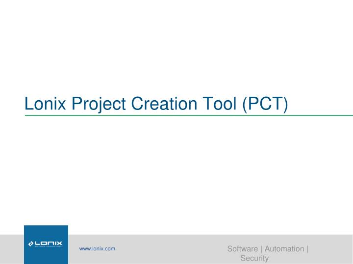 Lonix Project Creation Tool (PCT)