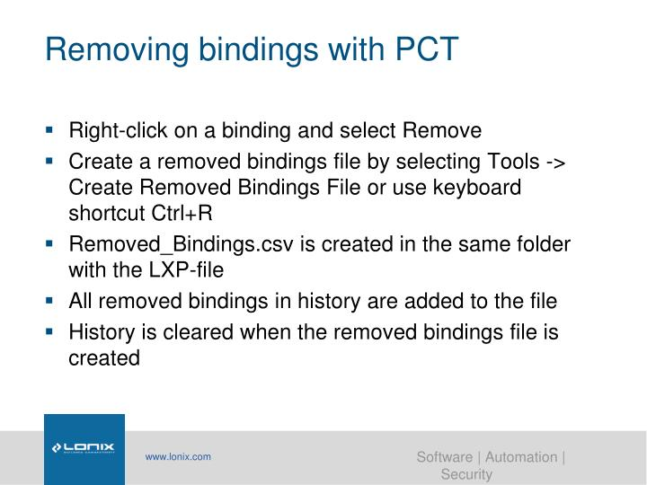 Removing bindings with PCT