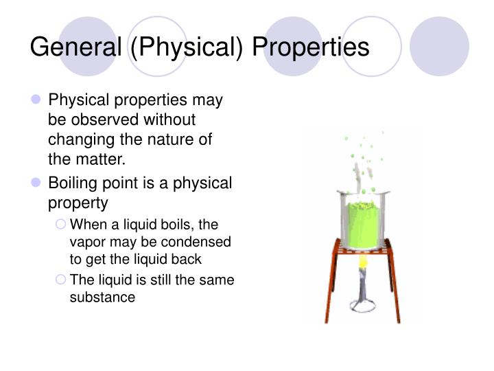 General (Physical) Properties