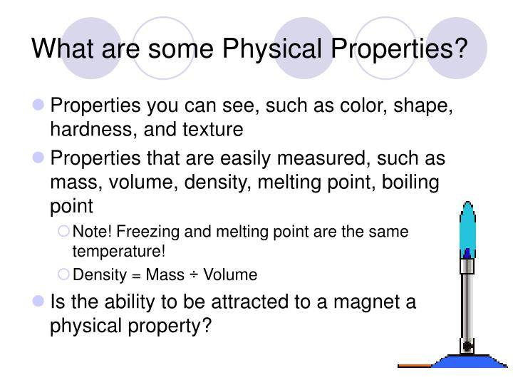 What are some Physical Properties?