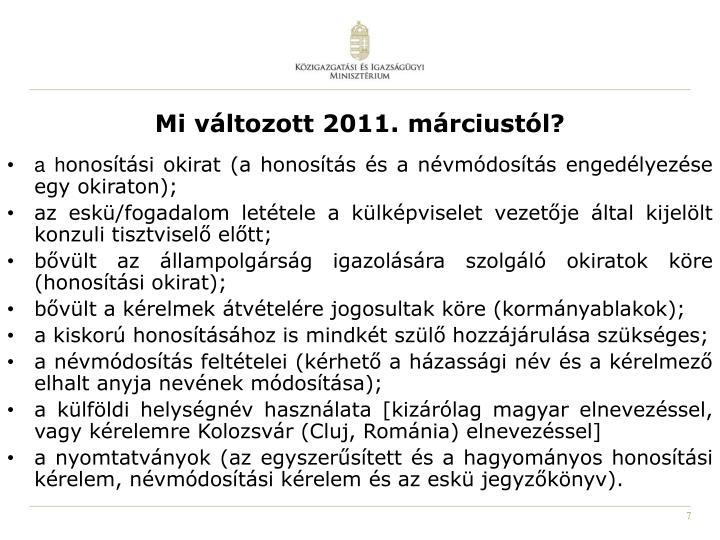 Mi változott 2011. márciustól?