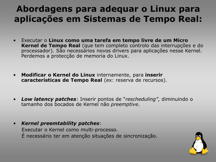 Abordagens para adequar o Linux para aplicações em Sistemas de Tempo Real: