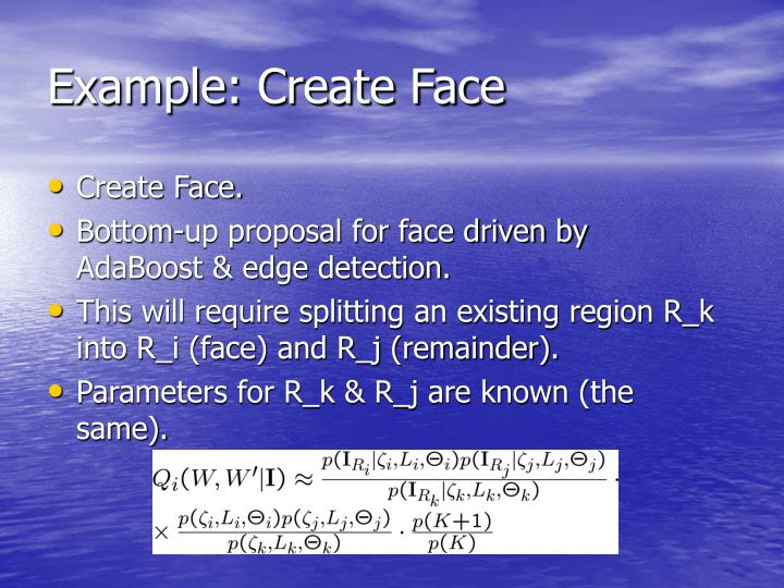 Example: Create Face