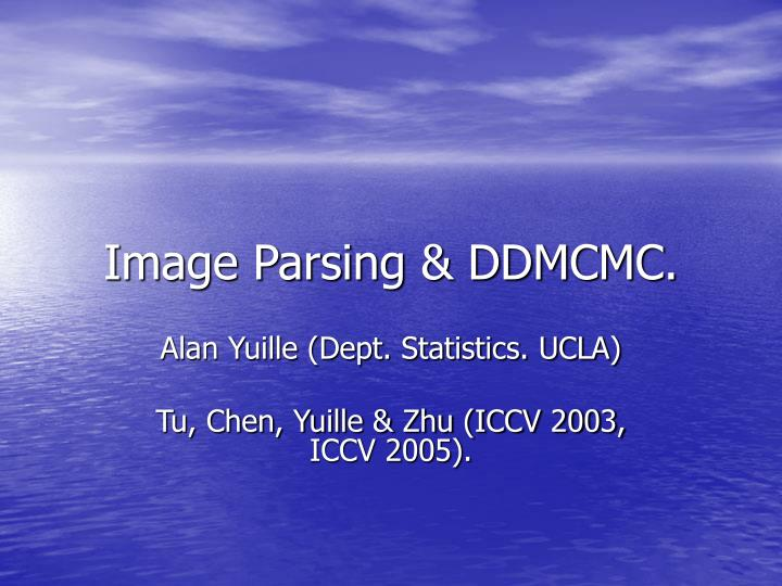 Image parsing ddmcmc