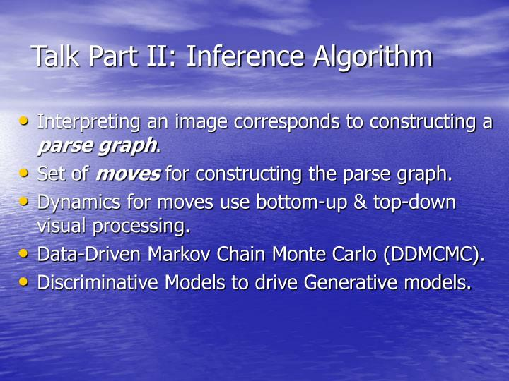 Talk Part II: Inference Algorithm