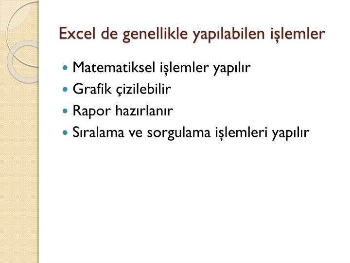 Excel de genellikle yapılabilen işlemler
