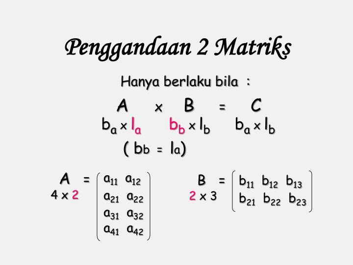 Penggandaan 2 Matriks