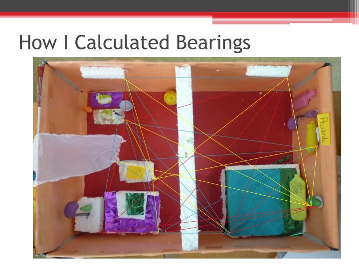 How I Calculated Bearings