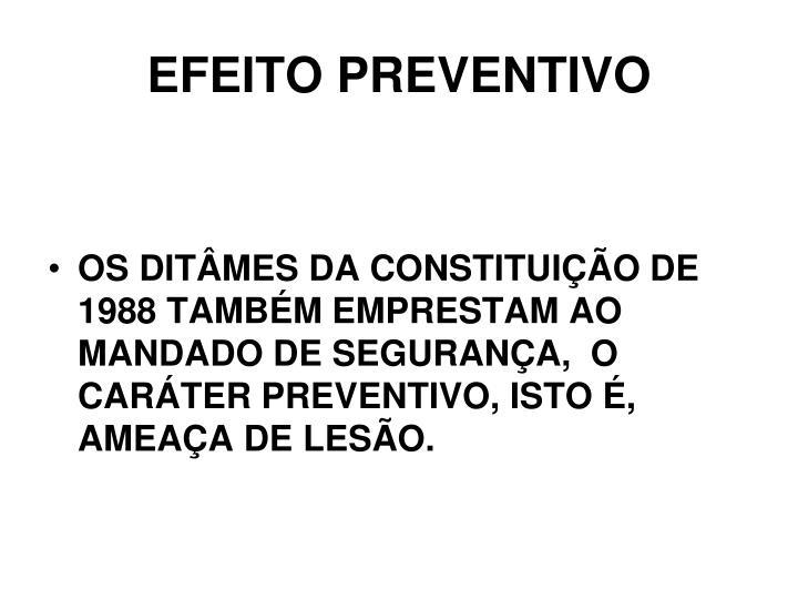 EFEITO PREVENTIVO